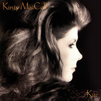 Kirsty MacColl - Kite (Explicit)