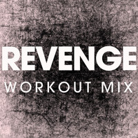 Power Music Workout - Revenge - Single