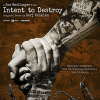 Serj Tankian - Intent to Destroy (Original Motion Picture Soundtrack)