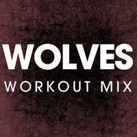 Power Music Workout - Wolves - Single