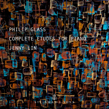 Jenny Lin - Glass: Complete Études for Piano
