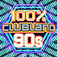 Various Artists - 100% Clubland 90s