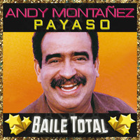 Andy Montañez - Payaso (Baile Total)