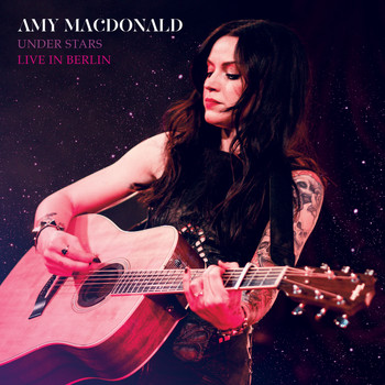 Amy MacDonald - Under Stars (Live In Berlin)