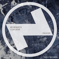 No Requests - I Can Move