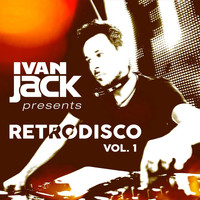 Ivan Jack - Retrodisco, Vol. 1 (Explicit)