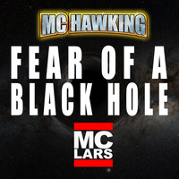 MC Lars - Fear of a Black Hole (feat. MC Lars)