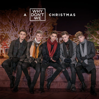 Why Don't We - A Why Don't We Christmas