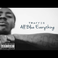 Traffic - All Blue Everything