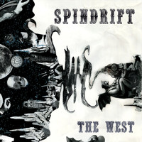 Spindrift - The West (Remastered)