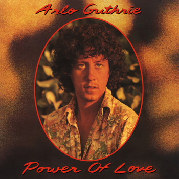 Arlo Guthrie - Power of Love (Remastered)