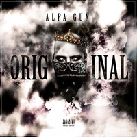 Alpa Gun - Original (Explicit)