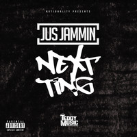 Jammin - Next Ting (Explicit)