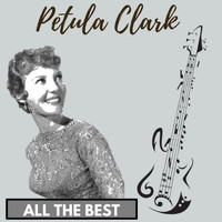 Petula Clark - All the Best