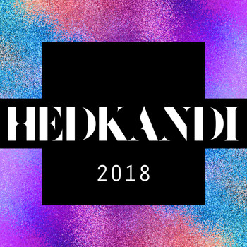 Various - Hed Kandi 2018 - Ministry of Sound