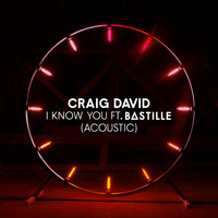 Craig David feat. Bastille - I Know You (Acoustic)