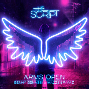 The Script - Arms Open (Benny Benassi x MazZz & Rivaz Remix)