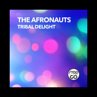 The Afronauts - Tribal Delight