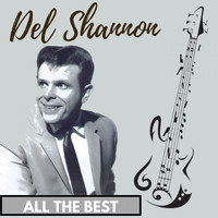Del Shannon - All the Best