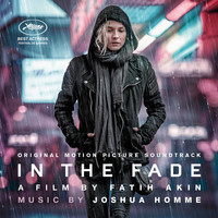 Joshua Homme - In the Fade (Original Motion Picture Soundtrack)