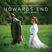 Nico Muhly - Howards End (Original Series Soundtrack)