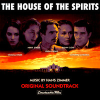 Hans Zimmer - The House of the Spirits (Original Motion Picture Soundtrack)