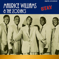 Maurice Williams & The Zodiacs - Stay (Digitally Remastered)