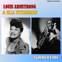 Louis Armstrong & Ella Fitzgerald - Summertime (Digitally Remastered)