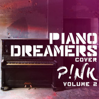 Piano Dreamers - Piano Dreamers Cover Pink, Vol. 2