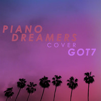 Piano Dreamers - Piano Dreamers Cover GOT7