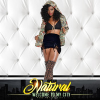 Natural - Welcome to My City (Explicit)