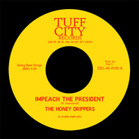 The Honeydrippers - Impeach the President