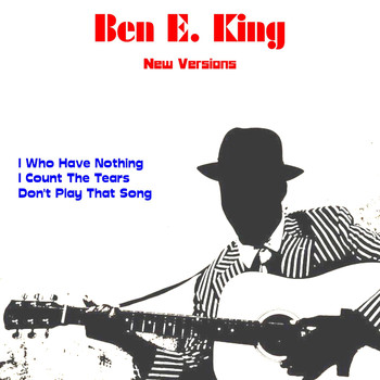 Ben E. King - New Versions