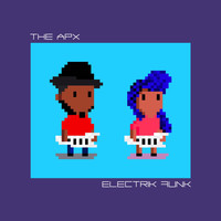 The Apx - Electrik Funk (Deluxe Edition)