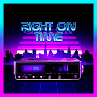 The Apx - Right on Time