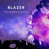Blazer - Party Overloaded
