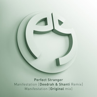 Perfect Stranger - Manifestation
