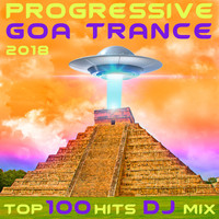 Progressive Goa Doc - Progressive Goa Trance 2018 Top 100 Hits DJ Mix