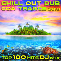 Dubstep Spook - Chill Out Dub Goa Trance 2018 Top 100 Hits DJ Mix