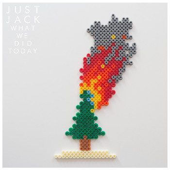 Just Jack - What We Did Today