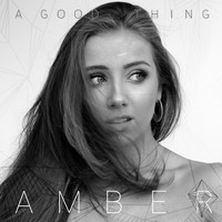 Amber - A Good Thing
