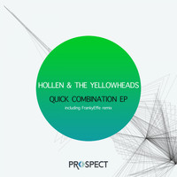 Hollen, The Yellowheads - Quick Combination EP