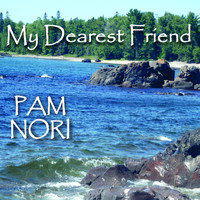 Pam Nori - My Dearest Friend
