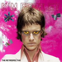 Kim Fowley - The Retrospective