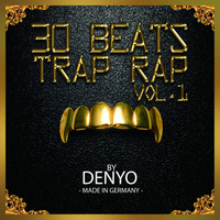 Denyo - 30 TRAP RAP BEATS, Vol. 1 (Instrumental Version)