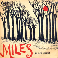 Miles Davis And His Quintet - Miles And His Quintet (Miles Davis And His Quintet)