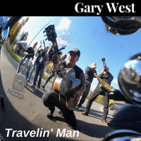 Gary West - Travelin' Man