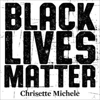 Chrisette Michele - Black Lives Matter