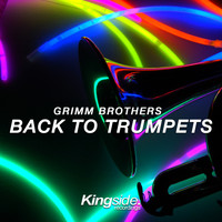 Grimm Brothers - Back to Trumpets
