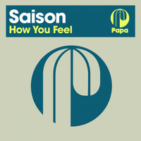 Saison - How You Feel